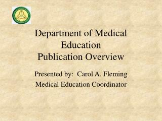 Department of Medical Education  Publication Overview