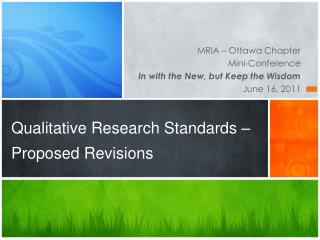 Qualitative Research Standards – Proposed Revisions