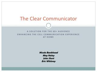The Clear Communicator