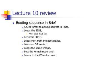 Lecture 10 review