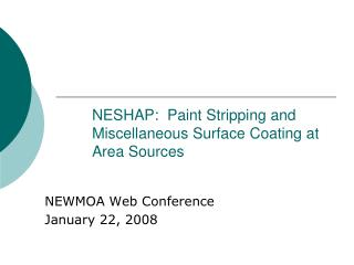 NESHAP:  Paint Stripping and Miscellaneous Surface Coating at Area Sources