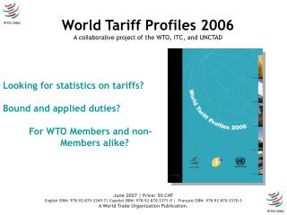 Looking for statistics on tariffs? Bound and applied duties?