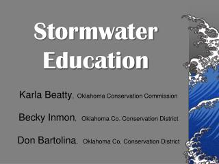 Karla Beatty ,  Oklahoma Conservation Commission