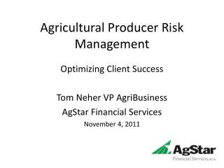 Agricultural Producer Risk Management