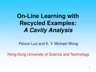 On-Line Learning with Recycled Examples: A Cavity Analysis