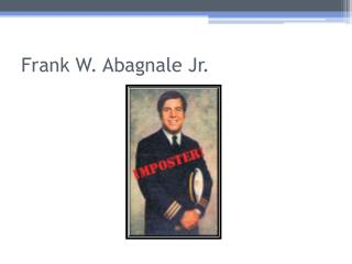 Frank W. Abagnale Jr.
