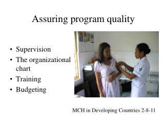 Assuring program quality