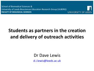 Students as partners in the creation and delivery of outreach activities