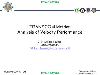 TRANSCOM Metrics Analysis of Velocity Performance LTC William Farmer 618-220-6645