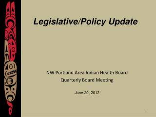 Legislative/Policy Update