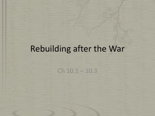 Rebuilding after the War