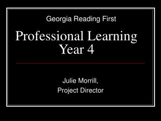 Professional Learning Year 4 Julie Morrill