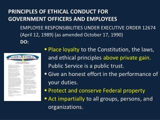 PRINCIPLES OF ETHICAL CONDUCT FOR GOVERNMENT OFFICERS AND EMPLOYEES