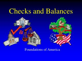 Checks and Balances