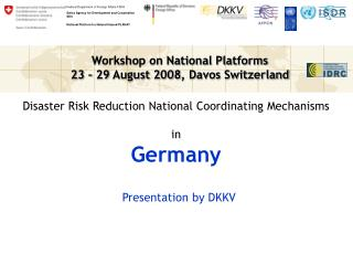 Disaster Risk Reduction National Coordinating Mechanisms in Germany