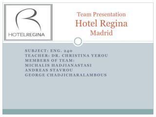 Team Presentation Hotel Regina Madrid