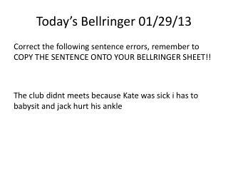 Today's  Bellringer  01/29/13
