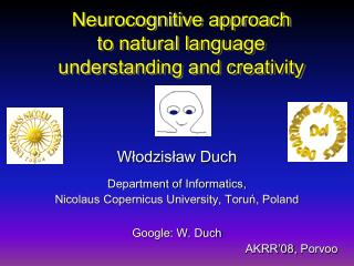 Neurocognitive approach  to natural language  understanding and creativity