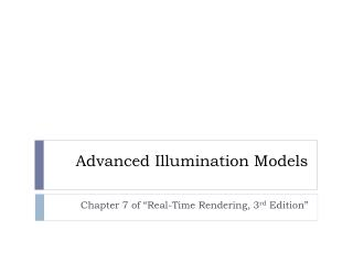 Advanced Illumination Models