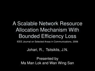 A Scalable Network Resource Allocation Mechanism With Bounded Efficiency Loss