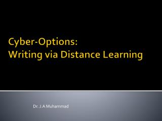 Cyber-Options:  Writing via Distance Learning