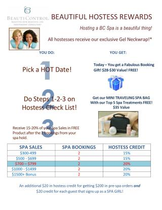 BEAUTIFUL HOSTESS REWARDS Hosting a BC Spa is a beautiful thing!
