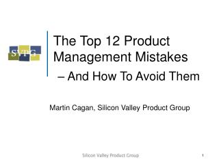 The Top 12 Product Management Mistakes � And How To Avoid Them
