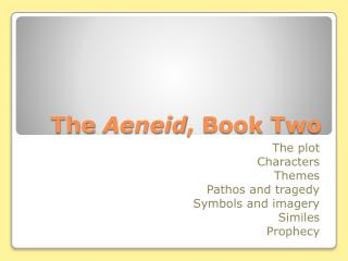 The  Aeneid , Book Two