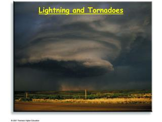 Lightning and Tornadoes