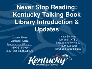 Never Stop Reading: Kentucky Talking Book Library Introduction & Updates