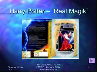 "Harry Potter – ""Real Magik"""