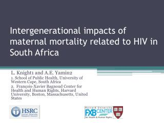 Intergenerational impacts of maternal mortality related to HIV in South Africa