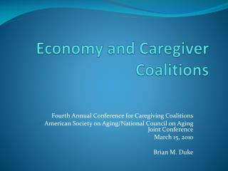 Economy and Caregiver Coalitions