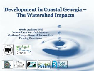 Development in Coastal Georgia � The Watershed Impacts