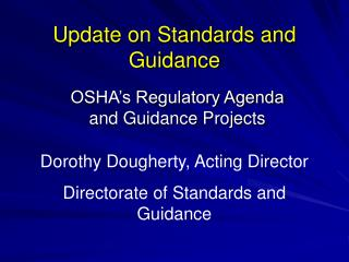 Update on Standards and Guidance