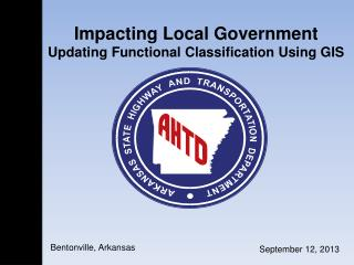 Impacting Local Government Updating Functional Classification Using GIS