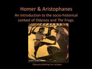 Homer & Aristophanes