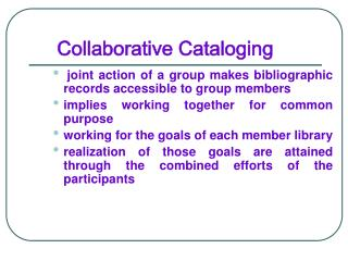 Collaborative Cataloging