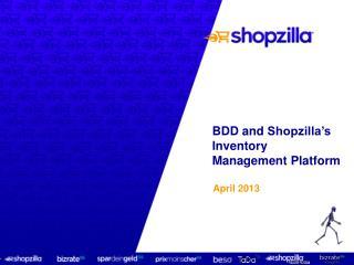 BDD  and  Shopzilla's Inventory Management Platform