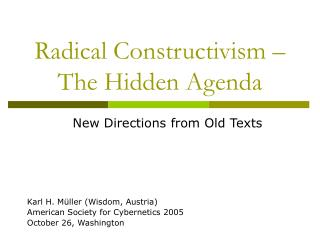 Radical Constructivism   The Hidden Agenda