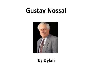 Gustav Nossal