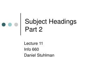 Subject Headings  Part 2