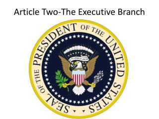Article Two-The Executive Branch
