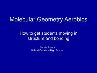 Molecular Geometry Aerobics