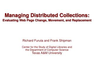 Managing Distributed Collections: Evaluating Web Page Change, Movement, and Replacement