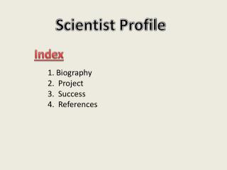 Scientist Profile
