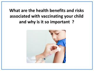 Immunisation is surrounded  by  misconceptions .