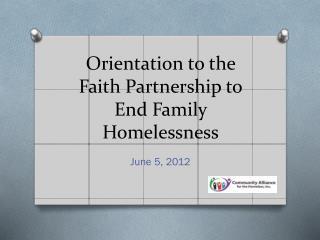 Orientation to the Faith Partnership to End Family Homelessness