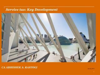 Service tax: Key Development