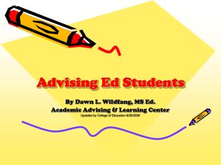 Advising Ed Students
